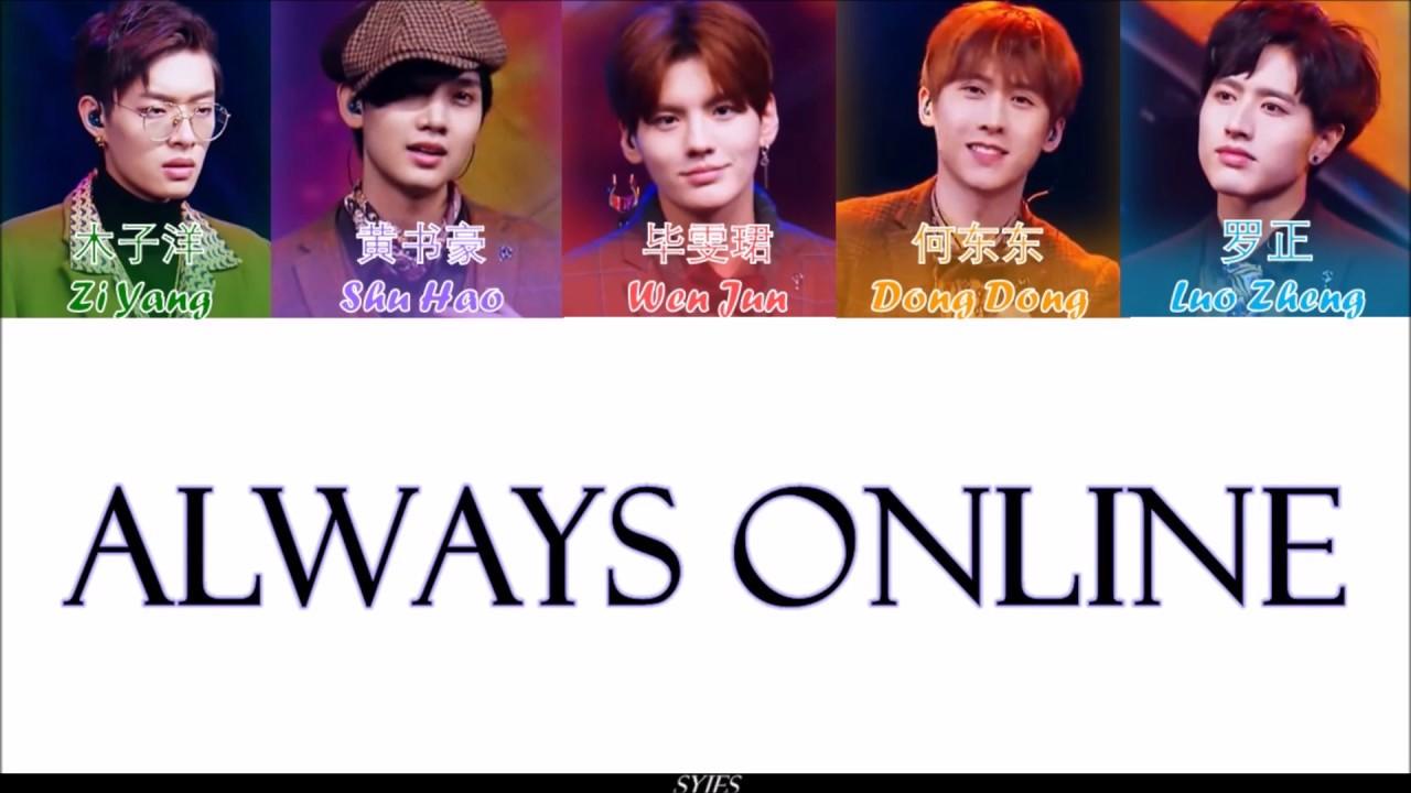 偶像練習生 Idol Producer - 《 Always Online 》(認聲+歌詞 Color Coded CHN ENG PIN) - YouTube