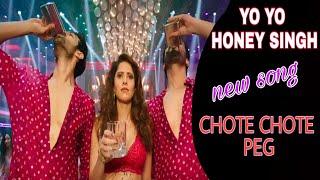 Yo Yo HONEY SINGH | NEW SONG | CHOTE CHOTE PEG VIDEO SONG | NEHA KAKKER | FULL HD VIDEO SONG