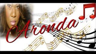 "Aronda Sings ""O Lord I Want You To Help Me"""
