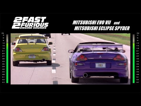 2 Fast 2 Furious: Engine Sounds - Evo & Spyder