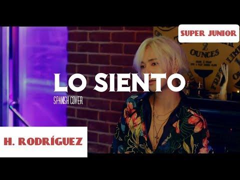 SUPER JUNIOR 슈퍼주니어 'Lo Siento' COVER ESPAÑOL   Héctor Rodríguez (Feat.  Leslie Grace)