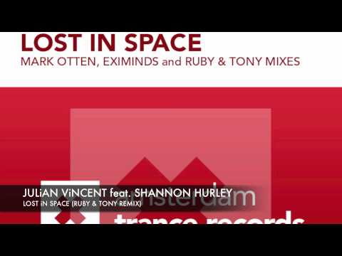 Julian Vincent feat Shannon Hurley Lost in Space Ruby & Tony remix
