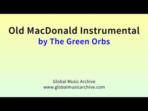Old macdonald instrumental by The Green Orbs 1 HOUR