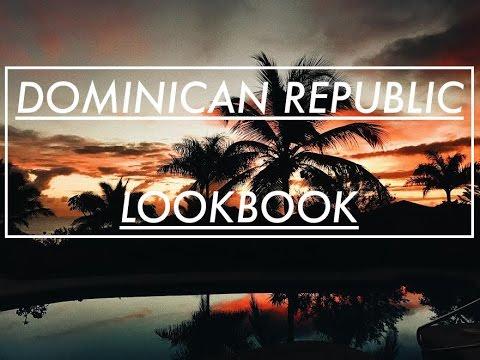 LookBook: Domincan Republic