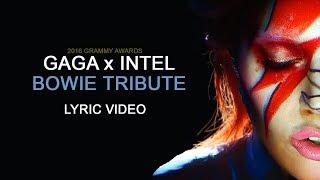 Lady Gaga - Tribute to David Bowie at Grammy 2016 (Lyrics)