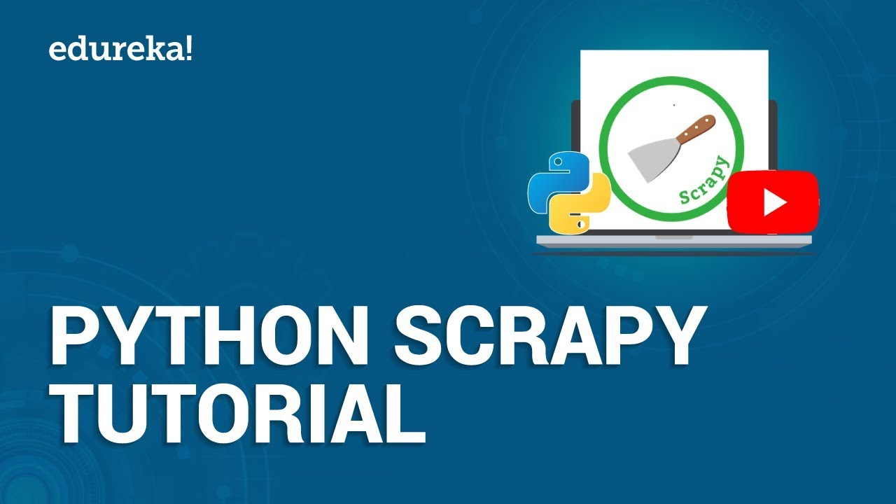 Python Scrapy Tutorial | Web Scraping and Crawling Using