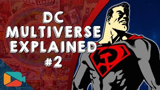 DC Multiverse Explained (Part 2) - Into The Omniverse!