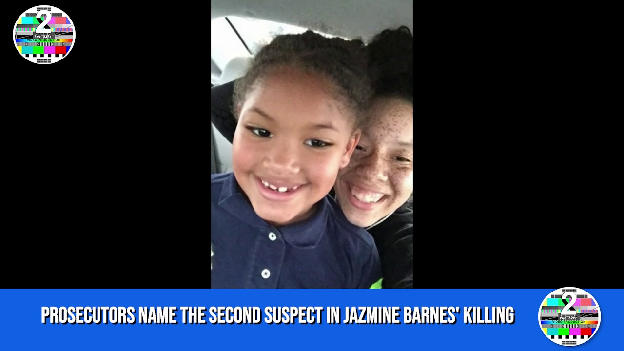 Prosecutors name the second suspect in Jazmine Barnes' killing
