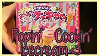 Popin' Cookin' -- Icecream Kit Tutorial!! Thumbnail