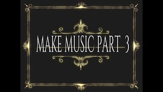 MAKE MUSIC PART 3- ON FL STUDIO 12. ♬❤♫ URDU + HINDI Tutorial