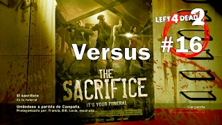 Left 4 Dead 2 XBOX 360 - En Directo #LIVE CONSEJOS GUIA Dead Center The Sacrifice Versus 16