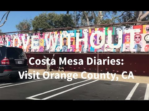 Visit Costa Mesa, Orange County Tour South Coast Plaza and other shopping and culinary destinations