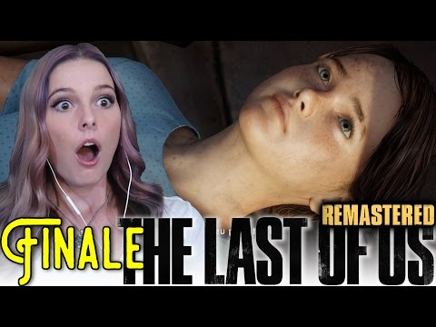 IT CAN'T END LIKE THIS- The Last of Us Remastered PS4: Chapter 11 & 12 (Finale)