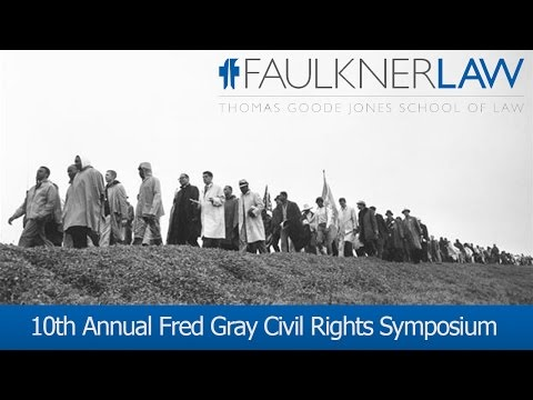Livestream  |  Fred Gray Civil Rights Symposium at Faulkner Law