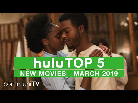 TOP 5: New Movies on Hulu - March 2019 - YouTube