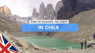 Baixar Top 10 Places to Visit in Chile