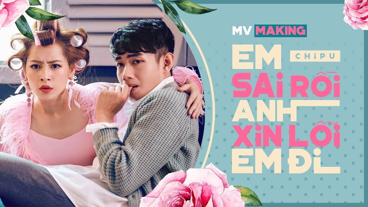 Chi Pu | EM SAI RỒI ANH XIN LỖI EM ĐI (#ESRAXLED) - M/V MAKING (치푸)