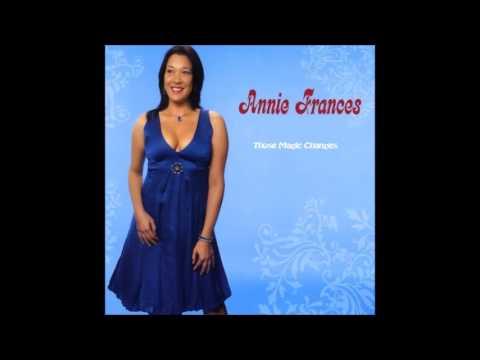 Annie Frances - Those Magic Changes (2009)