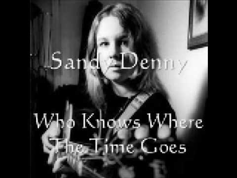 sandy denny  who knows where the time goes