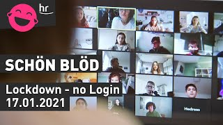 Lockdown-no Login | schönblöd