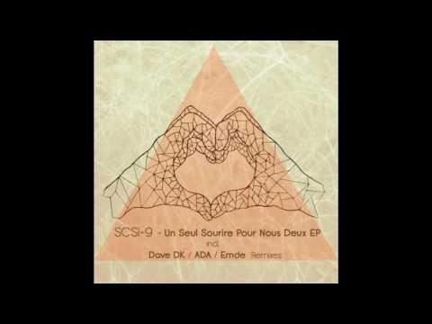 SCSI-9 - Un Seul Sourire Pour Nous Deux (Dave DK Remix) [Prismat Recordings]