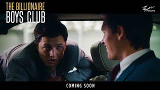 Billionaire Boys Club - In Cinemas 19 July 2018