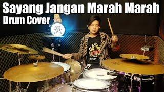 Download Sayang Jangan Marah Marah Remix   Drum Cover By Gilang Dafa