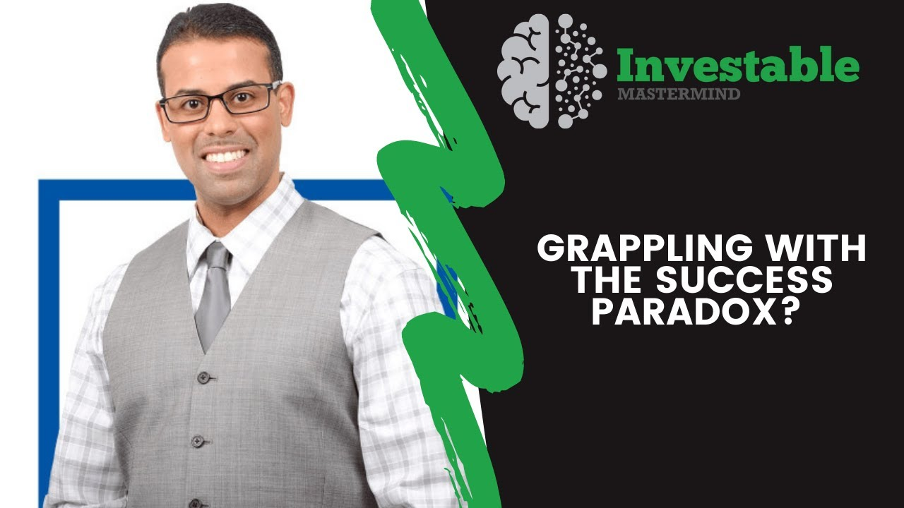 Grappling With the Success Paradox? Here's How to Win!