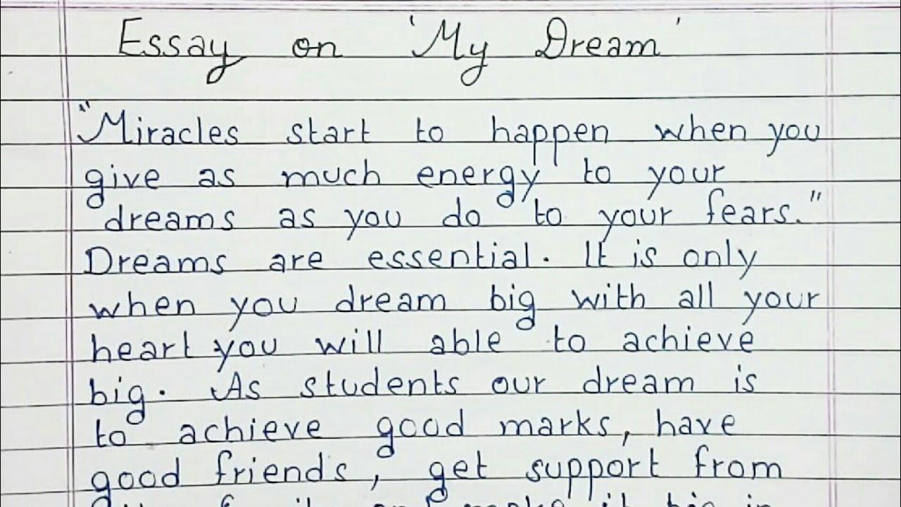 Write an essay on My dream  Essay Writing  English