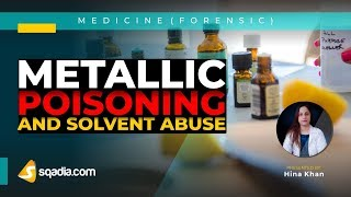 Metallic Poisoning and Solvent Abuse | Cyanide poisoning | Forensic Lectures | V-Learning