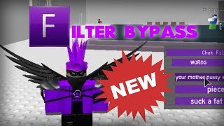 Roblox New Exploit! || Chat Filter Bypass || Works As Of 8/20/2019 || Updated