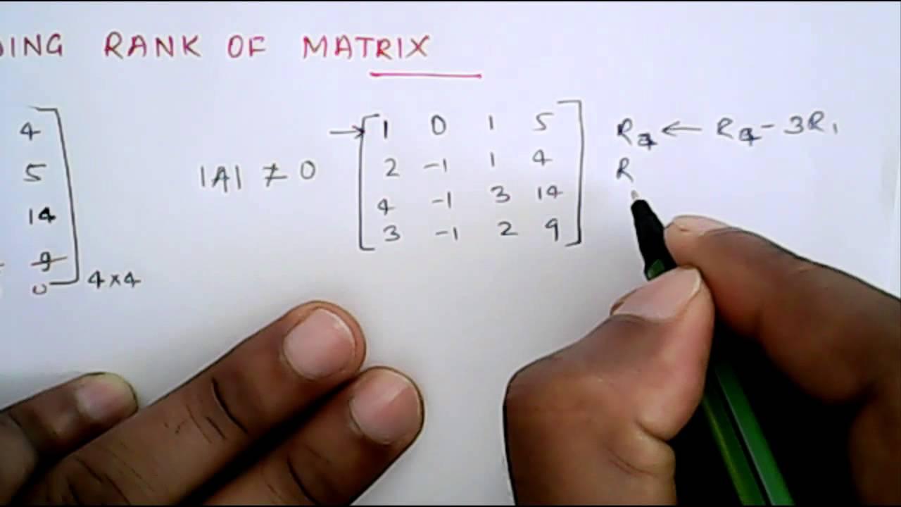 Mathematics finding rank of matrix youtube biocorpaavc