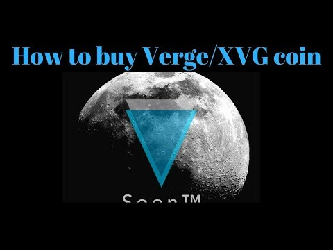 How to buy Verge/XVG and make tons of profit!!!