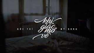 Lyrics || Khi Giấc Mơ Về || Mỹ Dung / Đức Trí