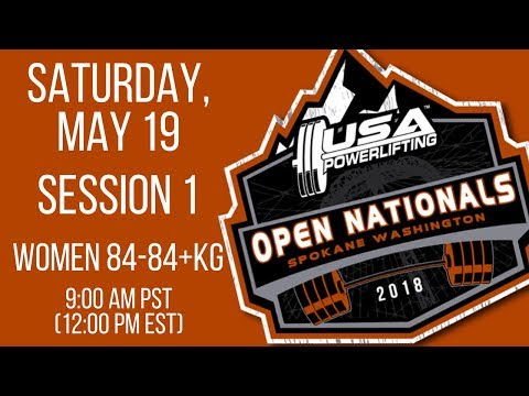Saturday - S1 - 2018 USA Powerlifting Open Nationals