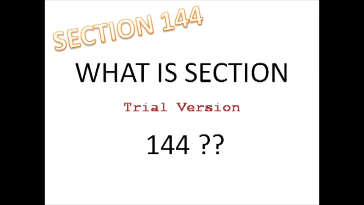 What is section 144 ?? Section 144 kya hai ??