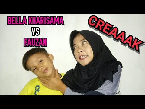 Bella Kharisma Attacked Fauzan