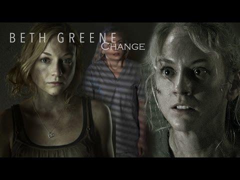 The Walking Dead: Beth Greene || Change