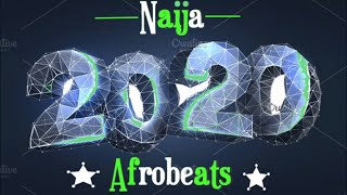 Gambar cover Naija | Afrobeat | End of The Year | 2019 | Party Mix | Audio