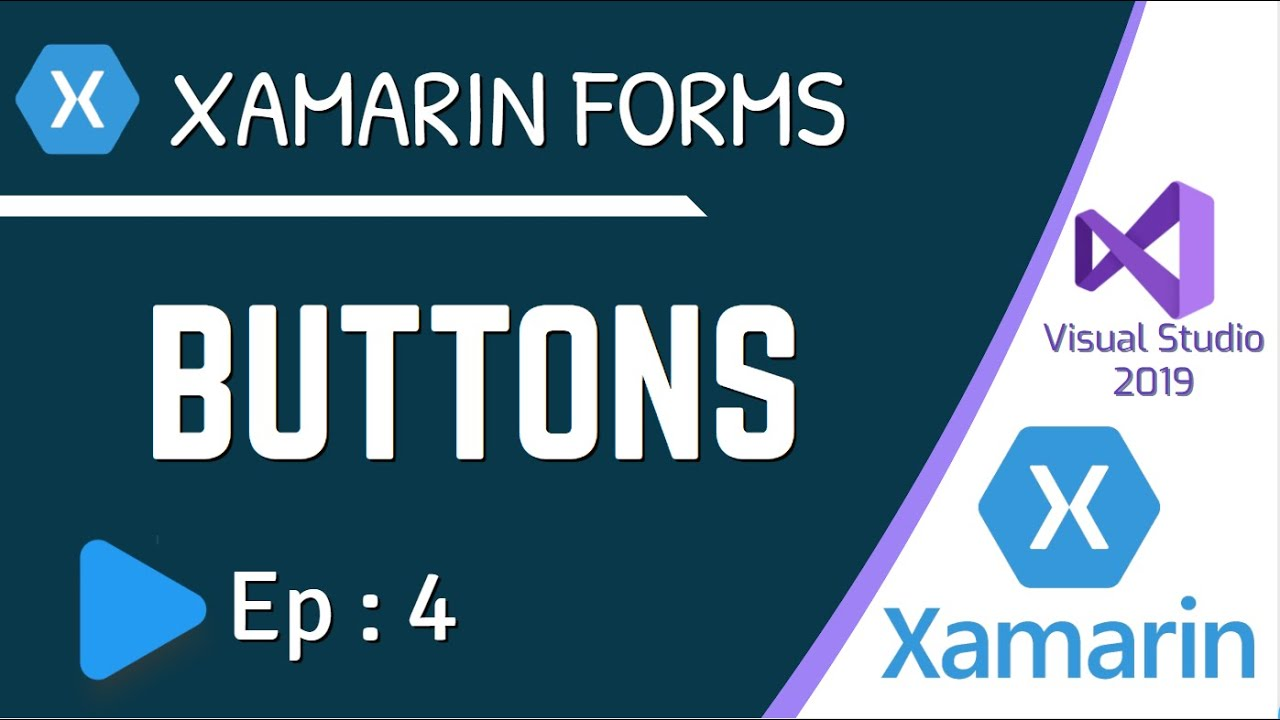 How to use Buttons in Xamarin Forms - Ep:4