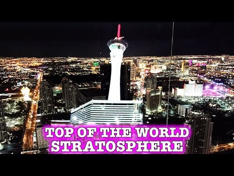 On Top Of The World - Stratosphere Tower LAS VEGAS