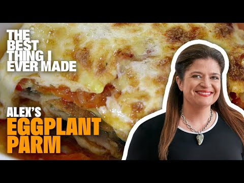 the-best-eggplant-parmesan-recipe-with-alex-guarnaschelli- -best-thing-i-ever-made