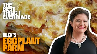 The Best Eggplant Parmesan Recipe with Alex Guarnaschelli | Best Thing I Ever Made