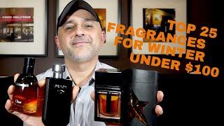 Top 25 Fragrances For Winter Under $100 Dollars  |  Best Winter Fragrances Under $100 ❄️❄️❄️