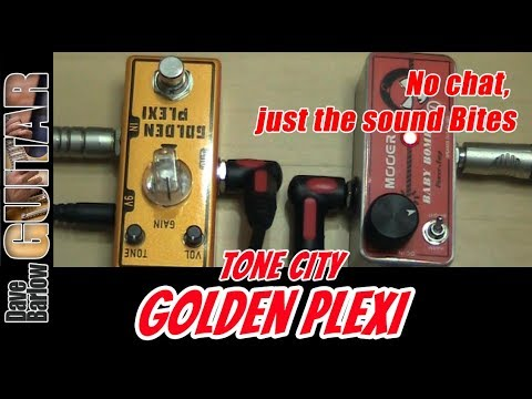 Tone City Golden Plexi Overdrive Pedal - No Chat, Just The Sound Bites.