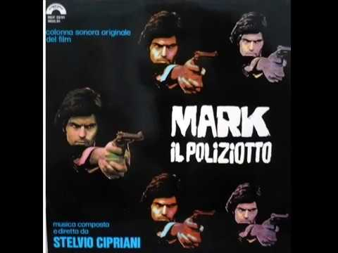 Stelvio Cipriani – Mark Il Poliziotto