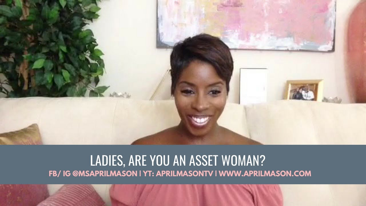 Are You An Asset Woman?