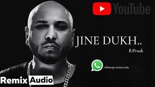 JINE DUKH______B praak latest emotional status💔💔