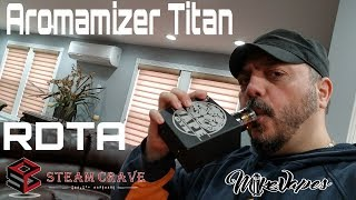 Aromamizer Titan RDTA - 41mm - Build & Wick - Mike Vapes