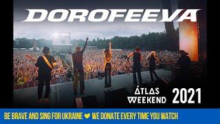 DOROFEEVA - Atlas Weekend 2021